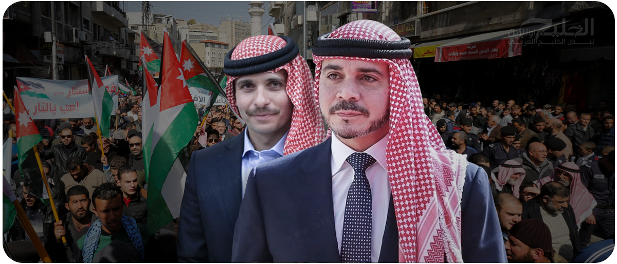 صورة ماذا يحدث بالأردن؟..إخوة الملك ضد قانون الضريبة!